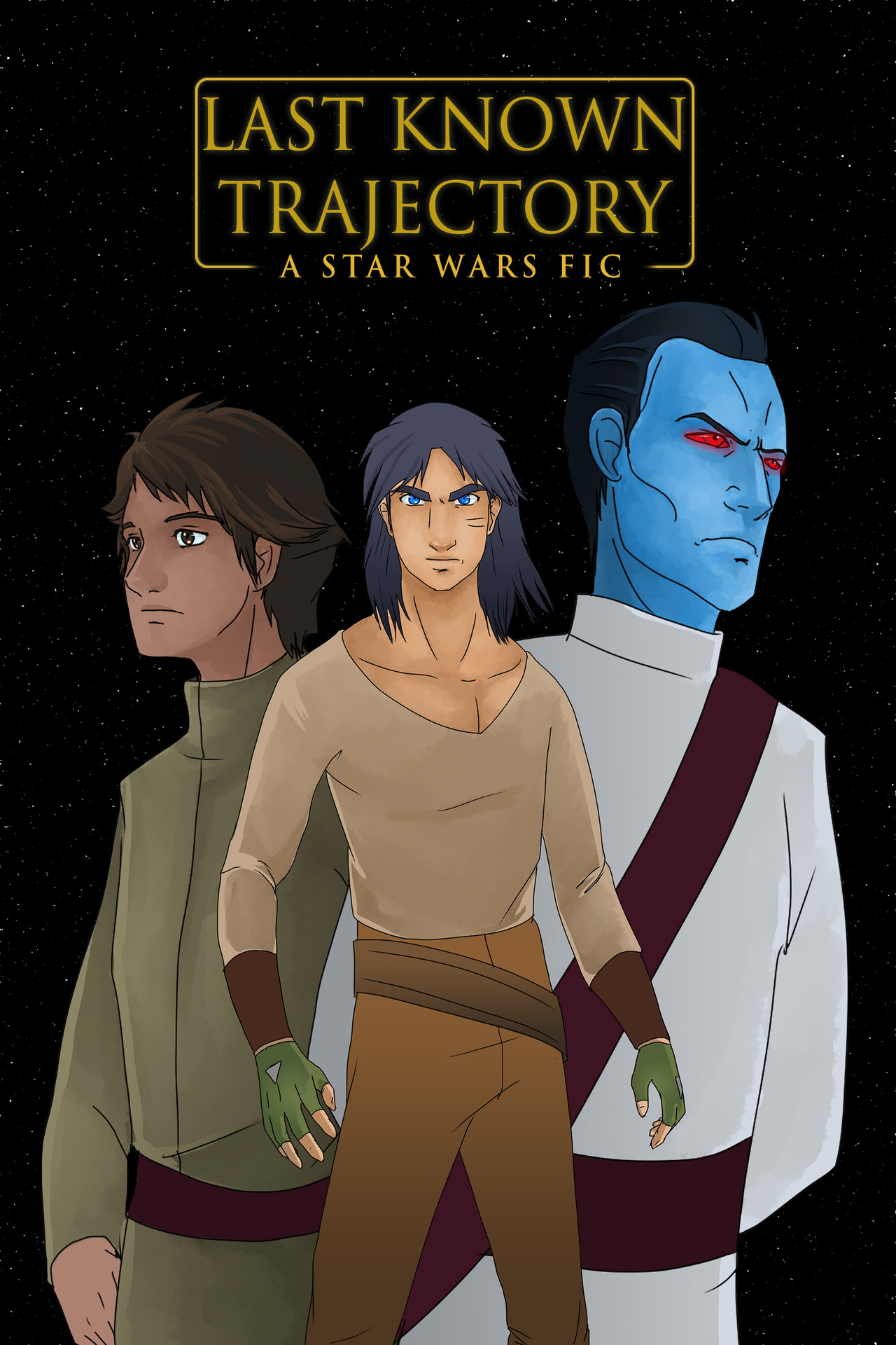 Last Known Trajectory - A Star Wars Fic about Ezra Bridger, Eli Vanto and Thrawn after Star Wars Rebels fanfic